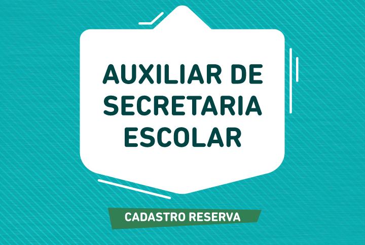 Seleção para contratação de auxiliar de secretaria escolar