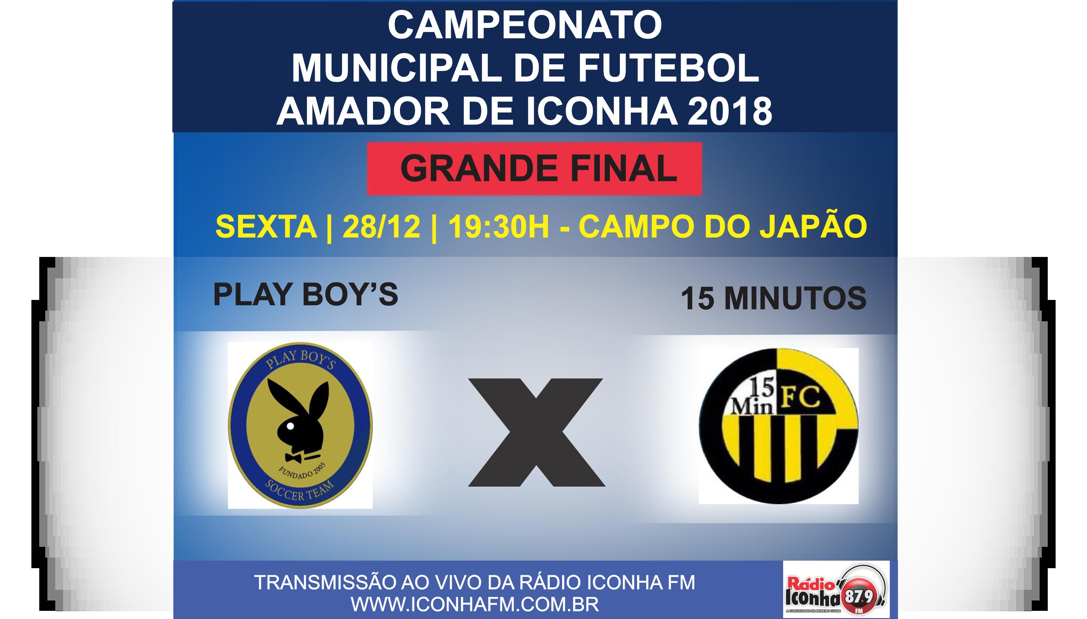 Dia de decisão: 15 Minutos e Play boys decidem o campeonato municipal de Iconha nesta sexta feira.