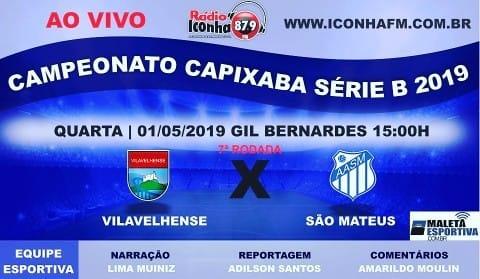 AO VIVO na Rádio Iconha FM: Campeonato Capixaba Série B 2019 : Vilavelhense x São Mateus